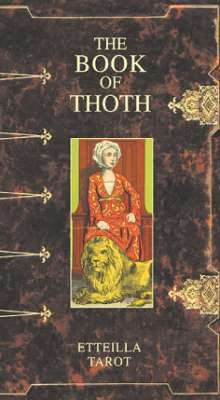 Таро Гранд Эттейла. The Book of Thoth. Etteila Tarot